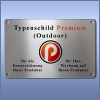 Typenschilder Premium - Outdoor